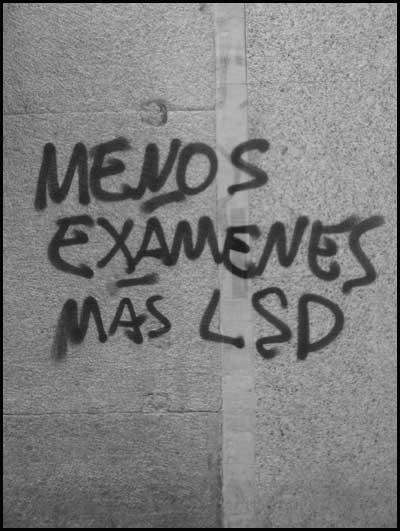 Menos Exámenes Más LSD