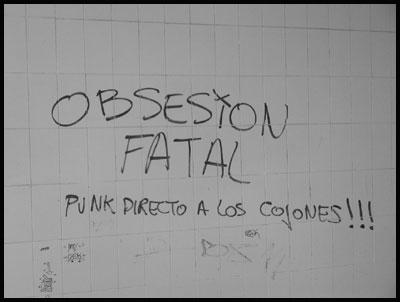Obsesion Fatal. Punk Directo a los Cojones!!!