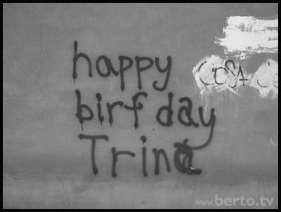 Happy Birfday Trin@
