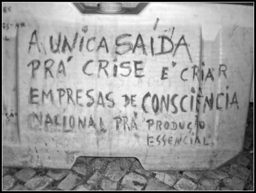 A Unica Saída Pra' Crise E Criar Empresas de Consciencia Nacional Pra Produçio Essencial